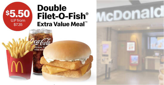 Featured image for McDonald's S'pore: $5.50 (usual fr $7.35) Double Filet-O-Fish Extra Value Meal till 25 June 2021