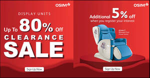 OSIM'S Biggest Clearance Sale at participating outlets till 24 Jun 2021