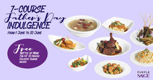 Purple Sage Group has launched 7 course Indulgence menu fr S$149+ for June. Early Birds enjoy 1 FREE BOTTLE of WINE!