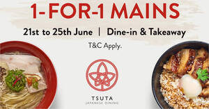 Tsuta is offering 1-for-1 mains from 21 – 25 June 2021