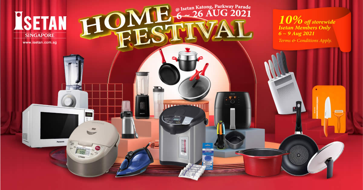 Featured image for Isetan Home Festival Sale at Katong, Parkway Parade Mall, L2 from 6 - 26 Aug 2021