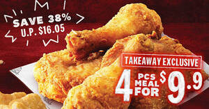 KFC S'pore is offering a $9.90 4pcs Takeaway Exclusive Meal from 2 – 6 Aug 2021