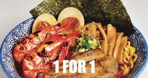 1-FOR-1 Ramen at Menya Kanae Orchard Central from 22 July 2021, while stocks last