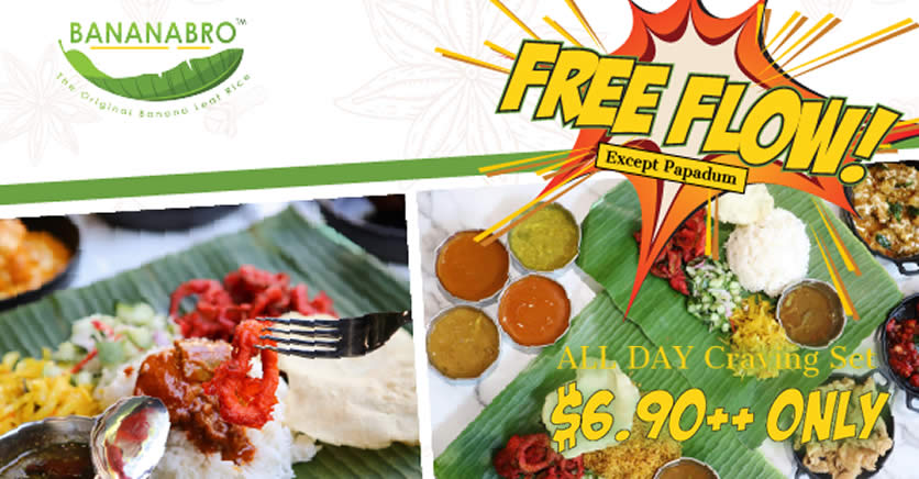 Featured image for BananaBro is offering an all-day Refillable Craving Set dine-in menu at just $6.90++