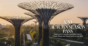 Featured image for Gardens by the Bay is offering $20 3-mth unlimited visits passes till 12 Sep 2021. Valid for visits from 1 Sep – 30 Nov