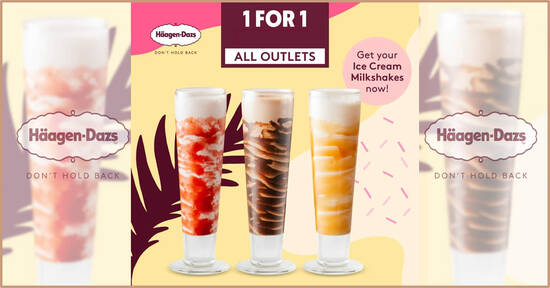 1-for-1 Haagen-Dazs Ice Cream Milkshakes at Haagen-Dazs S'pore cafes on Wed, 22 September 2021
