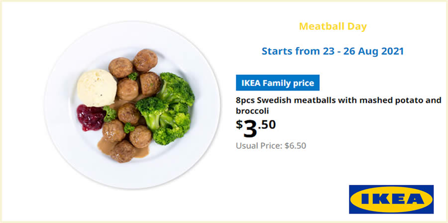 Featured image for IKEA S'pore Meatball Day offers 8pcs Swedish meatballs at $3.50 (usual $6.50) from 23 - 26 Aug 2021