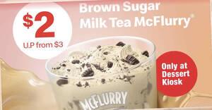 Featured image for McDonald's S'pore: $2 Brown Sugar Milk Tea McFlurry at Dessert Kiosks till 29 Aug 2021