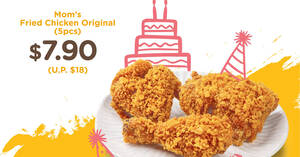 MOM'S TOUCH: $7.90 (U.P. $18) 5pcs Mom's Original Fried Chicken takeaway promo at 3 outlets till 16 Sep 2021