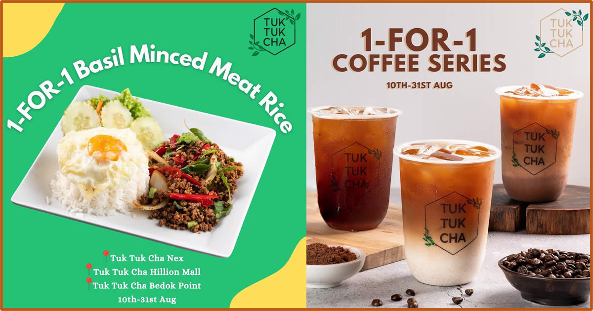 Featured image for Tuk Tuk Cha is offering 1-for-1 Coffee Series and Thai Basil Chicken Rice till 31 Aug 2021