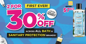 Featured image for Watsons: 2 for 30% OFF across all Bath & Sanitary Protection Brands till 29 Aug 2021