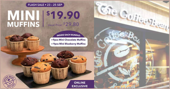 Coffee Bean & Tea Leaf S'pore: $19.90 Mini Muffins Bundle (Usual Price: $29.80) flash sale till 25 Sep 2021