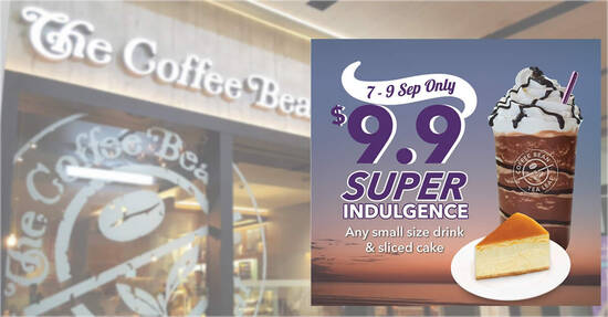 Featured image for Coffee Bean & Tea Leaf S'pore: $9.90 for any small size beverage and sliced cake from 7 - 9 Sep 2021