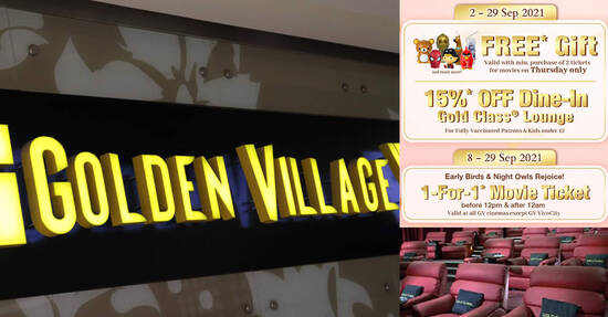 Golden Village celebrates 14th anniversary with 1-for-1* movie sessions, free* gifts and Gold Class bill discounts* this Sept 2021
