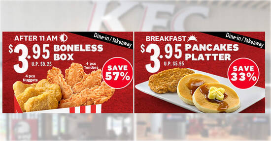 KFC S'pore: Up to 57% off Boneless Box and Pancakes Platter deals for dine-in/takeaway orders till 14 Oct 2021