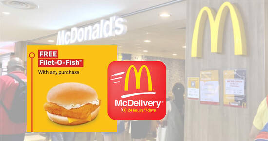 McDelivery S'pore: Free Filet-O-Fish® Burger with any purchase when you apply this promo code till 26 Sep 2021