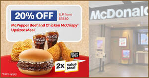 McDonald's S'pore: $12.48 for McPepper Beef and Chicken McCrispy Upsized Meal from 16 – 17 Sep 2021