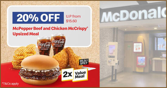 Featured image for McDonald's S'pore: $12.48 for McPepper Beef and Chicken McCrispy Upsized Meal from 16 - 17 Sep 2021