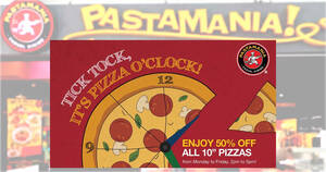 Featured image for PastaMania is offering 50% off 10″ pizzas on weekdays 2pm – 5pm in S'pore stores till 30 Sep 2021