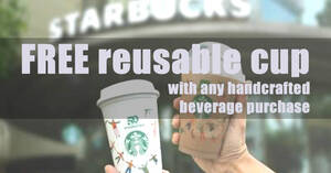 Featured image for Starbucks: Free limited-edition reusable cup with any handcrafted beverage purchase at S'pore stores on 28 Sep 2021