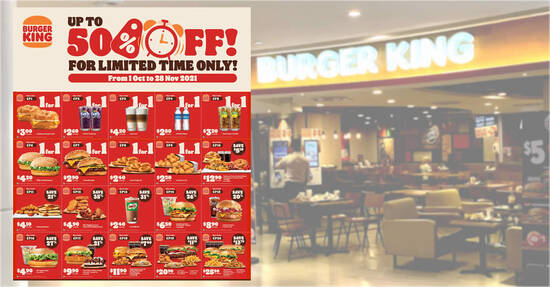 20 Burger King S'pore ecoupons you can use to save up to $13.70 till 28 Nov 2021