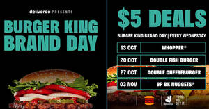 Featured image for Burger King S'pore is offering $5 deals every Wednesday via Deliveroo till 3 Nov 2021