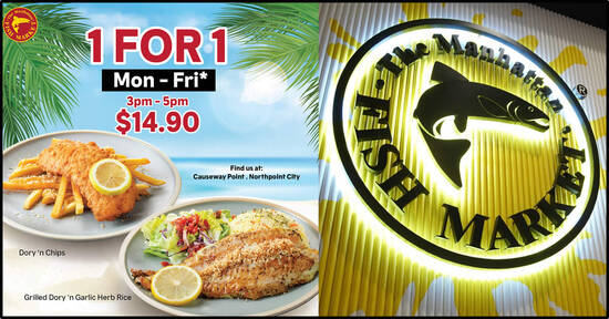 Featured image for Manhattan FISH MARKET: 1-for-1 Signature Dory 'n Chips and Grilled Dory 'n Garlic Herb Rice on weekdays till 31 Oct 2021