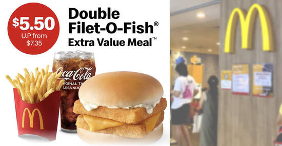 McDonald's S'pore: $5.50 Double Filet-O-Fish Extra Value Meal (usual $7.35) till 29 Oct 2021