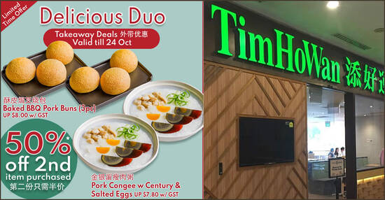 Tim Ho Wan is offering 50% off 2nd Baked BBQ Pork Buns or Pork Congee with Century & Salted Eggs till 24 Oct 2021
