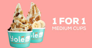 Featured image for Yolé S'pore is offering 1-for-1 all medium cups on Sunday, 17 Oct 2021 (1pm – 7pm)